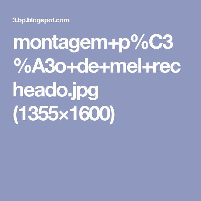 montagem+p%C3%A3o+de+mel+recheado.jpg (1355×1600)