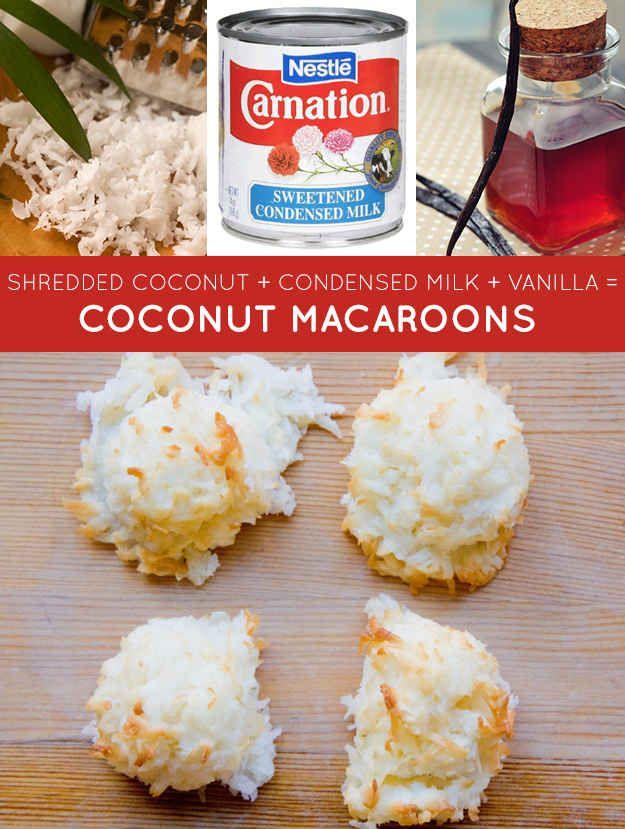 shredded coconut condensed milk vanilla = coconut macaroons | 33 Genius Three-Ingredient Recipes #Recipes