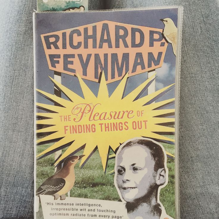 Reseña: The pleasure of finding things out by Richard Feynman (El placer de descubrir las cosas)