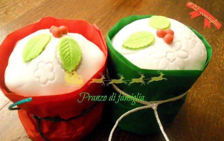 12 dicembre - piccoli regalini http://www.pranzodifamiglia.it/piccoli-regali-belli-ed-economici-i-panettoncini-vestiti-a-festa/