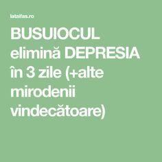 BUSUIOCUL elimină DEPRESIA în 3 zile (+alte mirodenii vindecătoare)