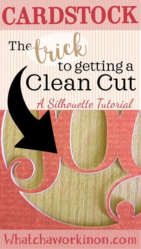 How to get a clean cardstock cut in Silhouette Studio.