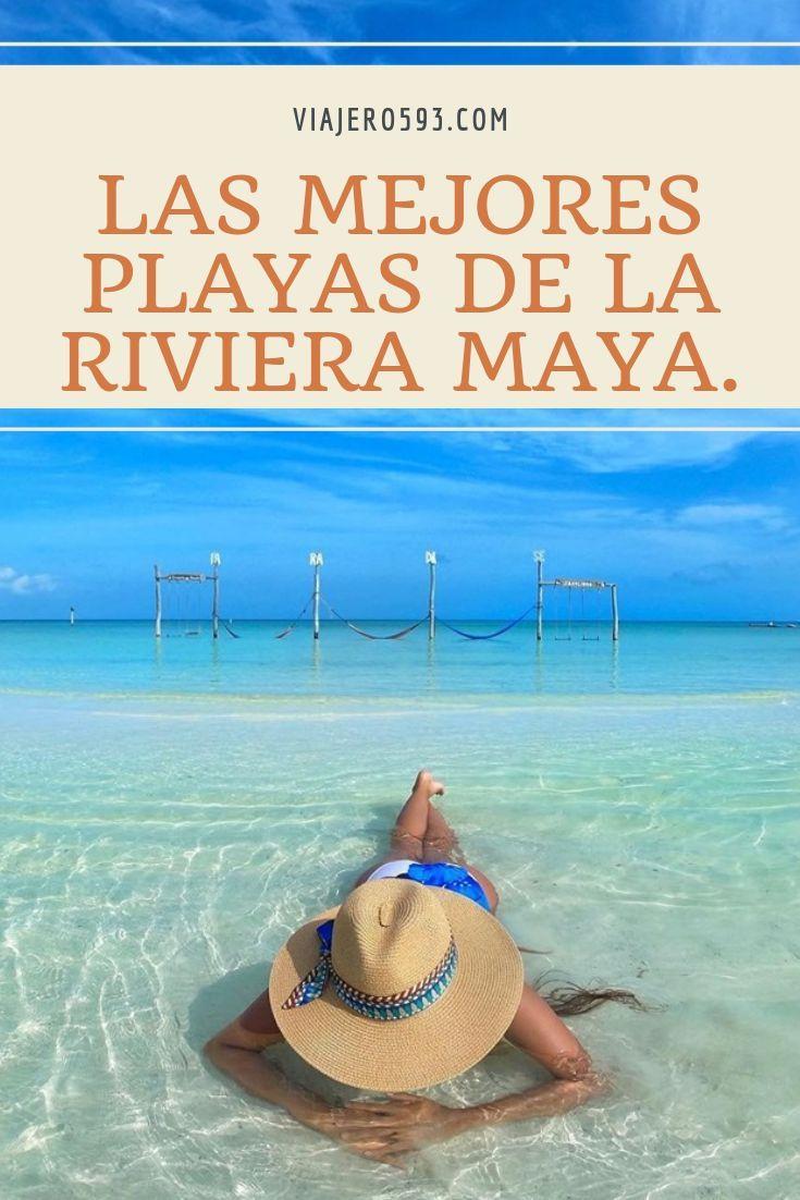 Las Mejores Playas De La Riviera Maya Playa Del Carmen Fotos Mejores Playas Del Mundo Viajes En Mexico