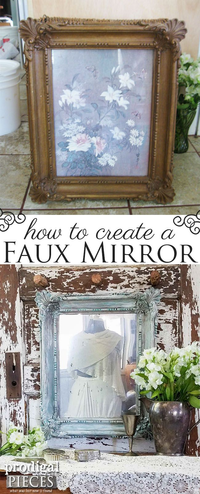 How to Create a Faux Aged Mirror from Thrifted Art and Paint by Prodigal Pieces | www.prodigalpieces.com