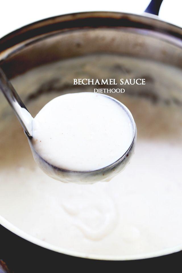Bechamel Sauce – Quick & Easy | Diethood | Diethood | Bloglovin'