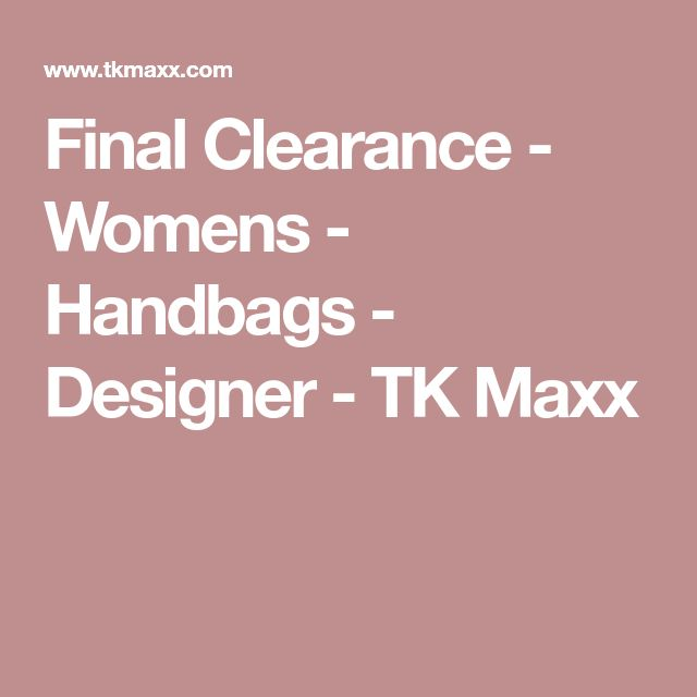 Final Clearance - Womens - Handbags - Designer - TK Maxx