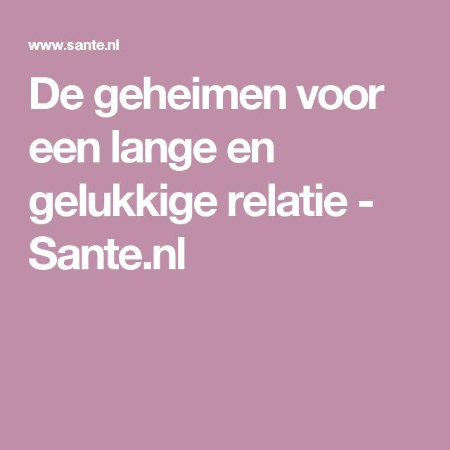 De geheimen voor een lange en gelukkige relatie - Sante.nl