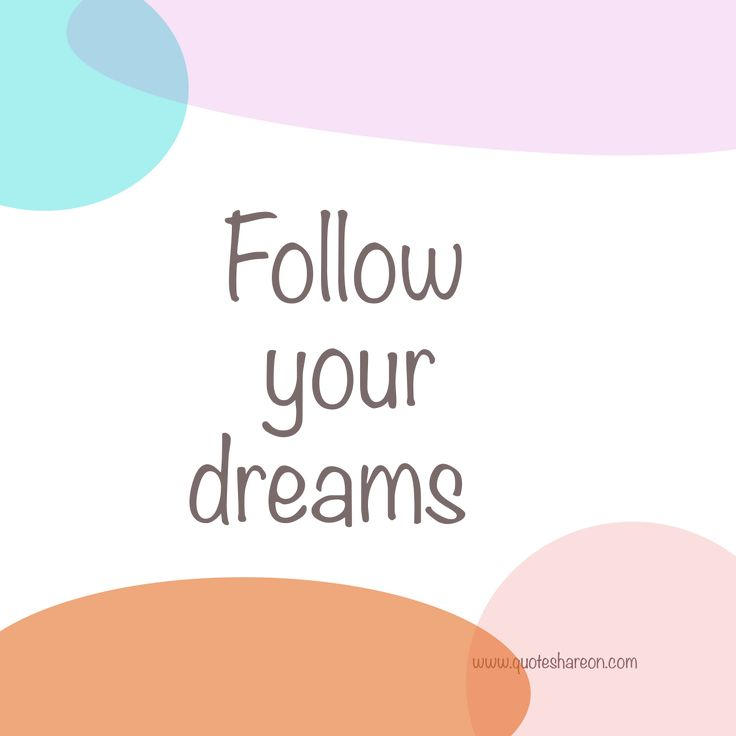 Free share on social media quotes post Follow your dreams