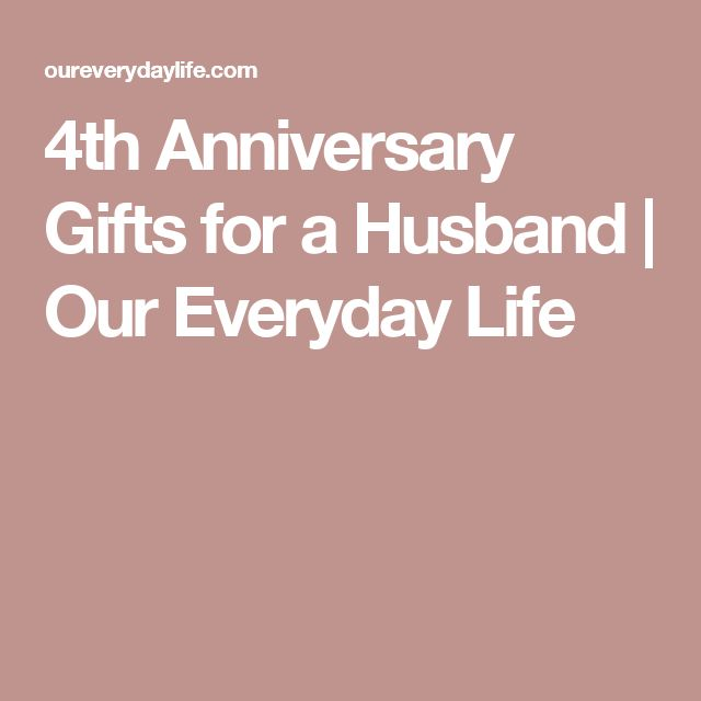 ideas about 4th Anniversary Gifts on Pinterest 4th anniversary, 4th ...