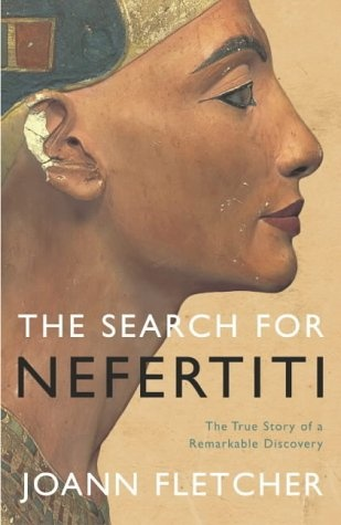 Egyptologist Joann Fletcher searches for the missing mummy of the female Pharaoh Nefertiti. Along with this search, she describes in great detail her career path, life in the Amarna period in Ancient Egypt and even the significance of Egyptian hairs and wigs. Great book and extremely interesting book!