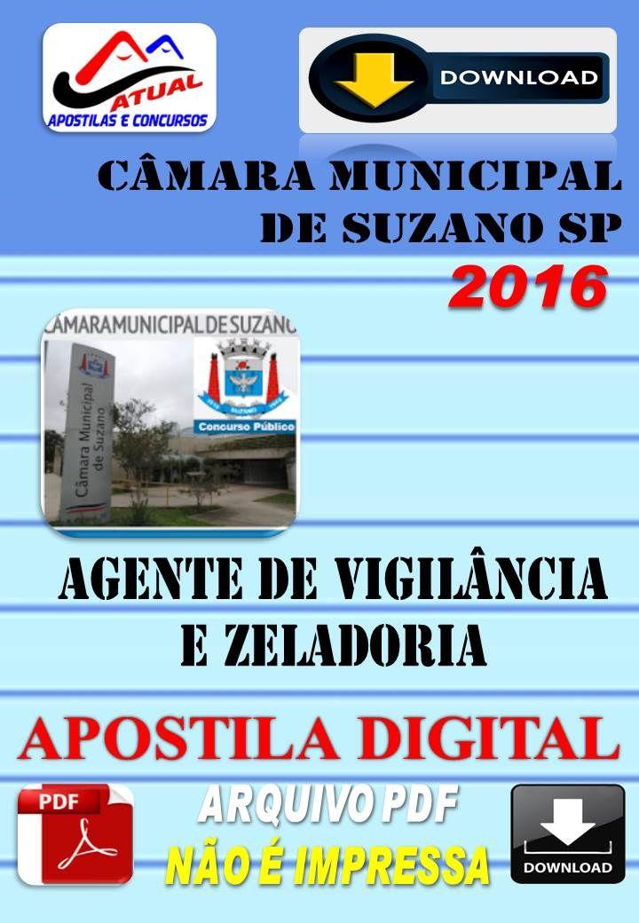 Apostila Digital Camara de Suzano SP Agente de Vigilancia e Zeladoria 2016