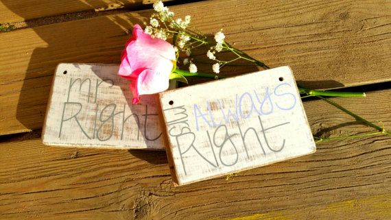 Hey, I found this really awesome Etsy listing at https://www.etsy.com/listing/250267871/mr-right-mrs-always-right-distressed