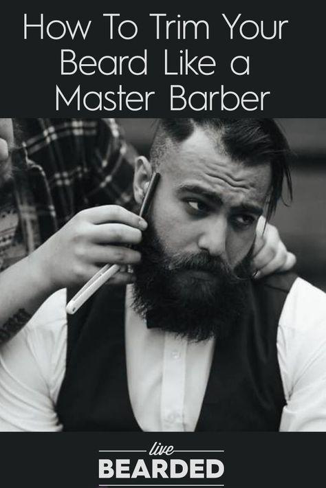 How To Trim A Beard Like A Master Barber From Home Beard Beard
