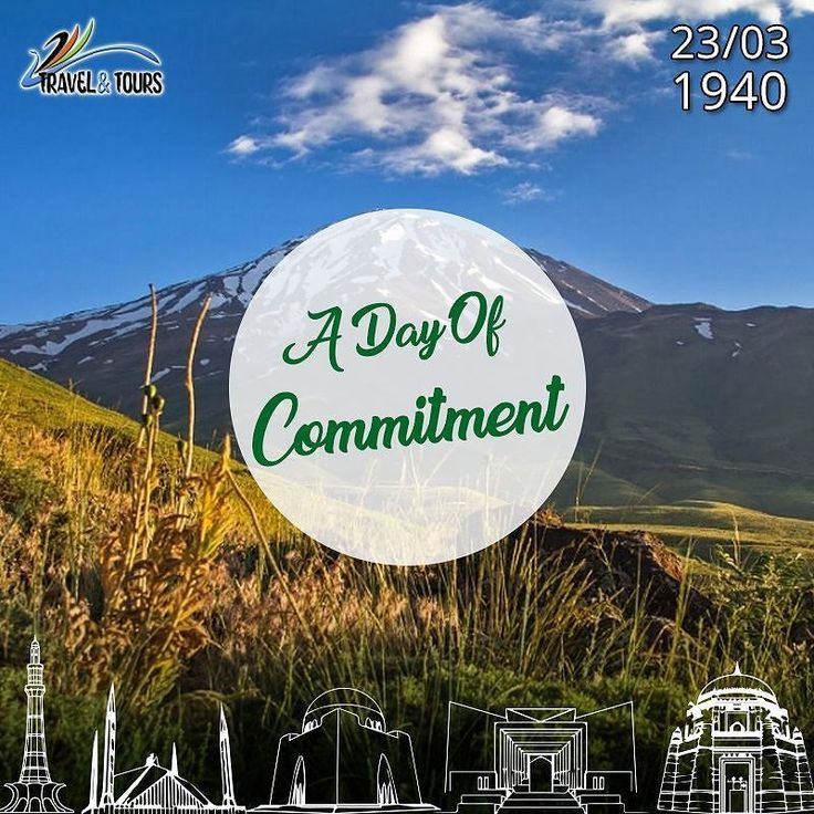 23 March #Pakistan Day a day of commitment #AsIClick #TravelandTours