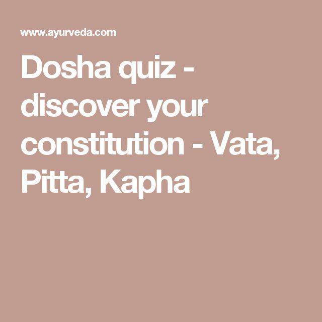 Dosha quiz - discover your constitution - Vata, Pitta, Kapha