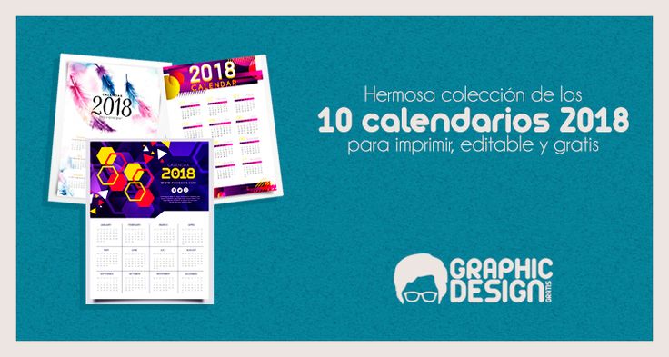 Los mejores calendarios 2018 gratis editables y para imprimir en pdf, word, AI, PSD en español e ingles.