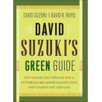 David Suzuki's Green Guide by David Suzuki & David R. Boyd