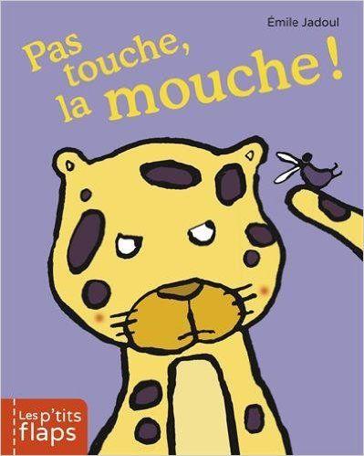 Pas touche la mouche ! d'Emile Jadoul, Ed. Casterman 2105