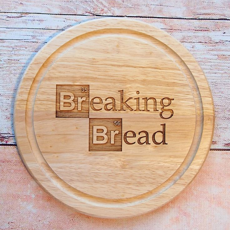 Breaking Bad Inspired Bread Chopping Board Hardtofind Fathers Day Crafts Chopping Board Inspiration