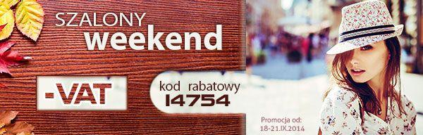 Szalony weekend bez VAT