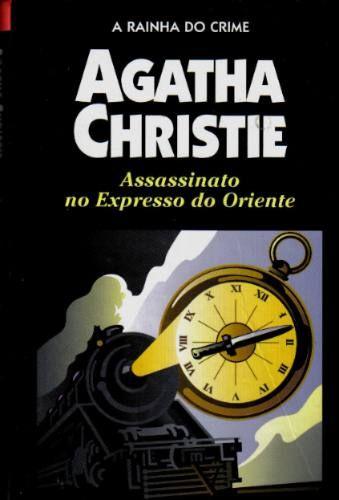 Assassinato no Expresso do Oriente - Agatha Christie