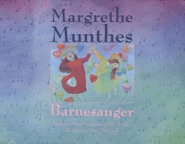 Margrethe Munthes barnesanger.