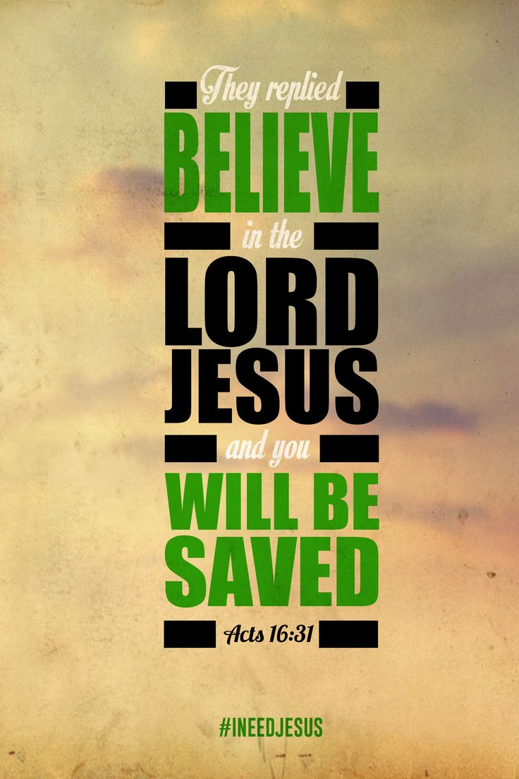Image result for believe in the lord jesus and you will be saved