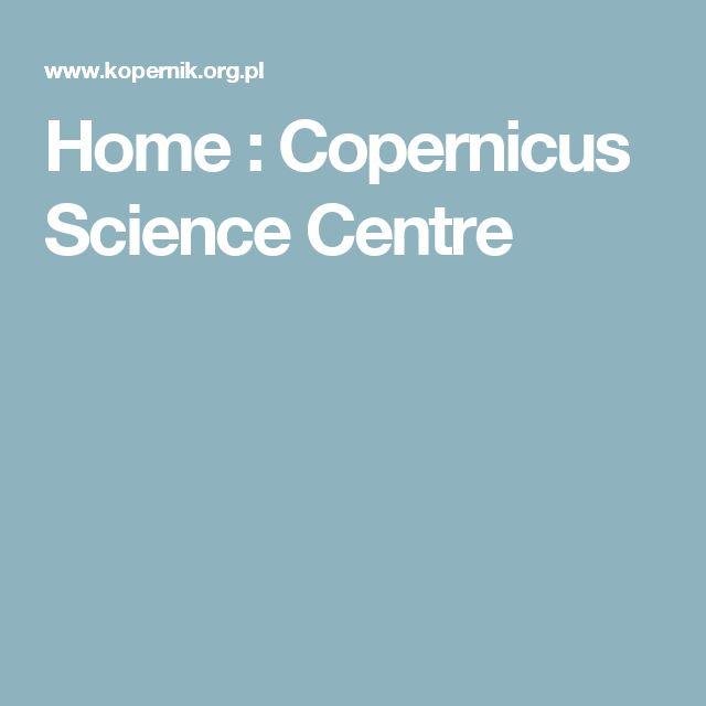 Home: Copernicus Science Centre