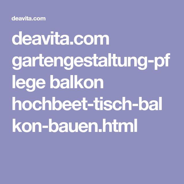 deavita.com gartengestaltung-pflege balkon hochbeet-tisch-balkon-bauen.html