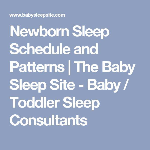 Newborn Sleep Schedule and Patterns | The Baby Sleep Site - Baby / Toddler Sleep Consultants
