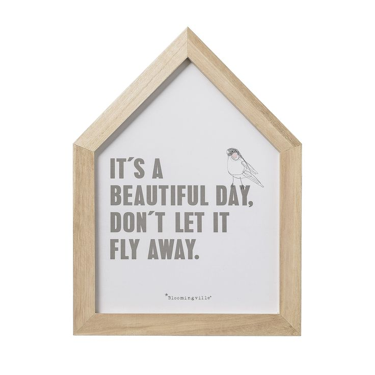 It's a beautiful day, don't let it fly away. Un message plein de sagesse et un joli cadre scandinave en forme de maison. Un beau cadeau déco à petit prix pour une pendaison de crémaillère ! Le cadre en bois est signé #Bloomingville, marque de décoration danoise #wishlist #shopping