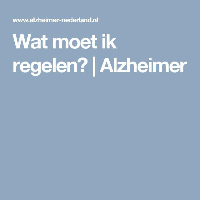 Wat moet ik regelen? | Alzheimer