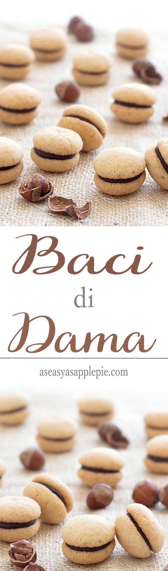Baci di Dama ( Italian Hazelnut Cookies): two buttery hazelnut cookies sandwiched together with a dollop of dark chocolate.