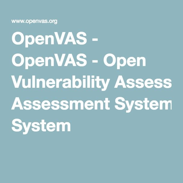 OpenVAS is a framework of several services and tools offering a comprehensive and powerful vulnerability scanning and vulnerability management solution.