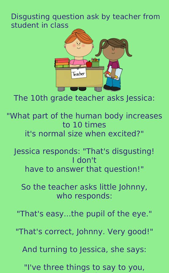 Disgusting Question Ask By Teacher From Student In Class Humor Funny Jokes
