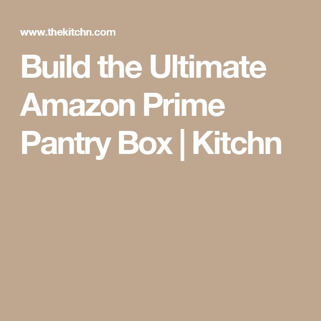 Build the Ultimate Amazon Prime Pantry Box | Kitchn