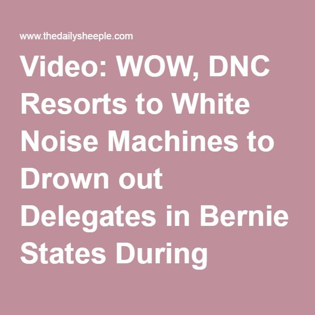 white noise machine dnc