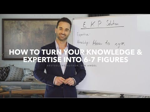 How to Turn your Expertise and Knowledge into 6-7 Figures - YouTube