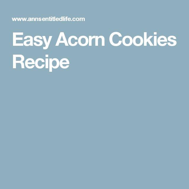 Easy Acorn Cookies Recipe
