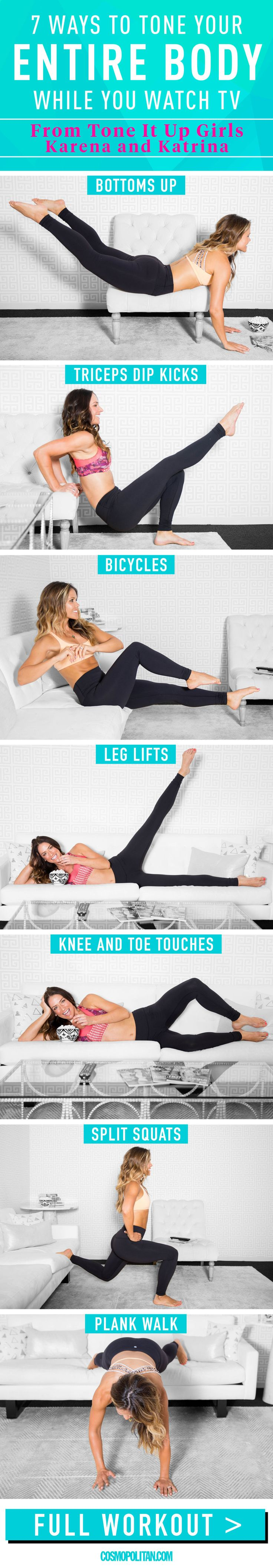 EXERCISES YOU CAN DO WHILE YOU WATCH TV: Tone It Up founders Katrina Scott and Karena Dawn created this workout so you can binge watch Netflix while going after your fitness goals. This workout includes 7 living-room friendly moves. Do 10 to 15 reps of each move on each side, then repeat the entire sequence at least twice. Click through for the full workout, fitness tips, and instructional gifs that teach you how to correctly do each move.