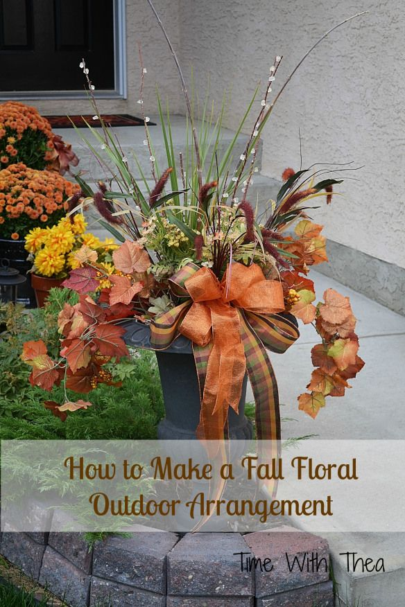 How To Make A Fall Outdoor Floral Arrangement (timewiththea)