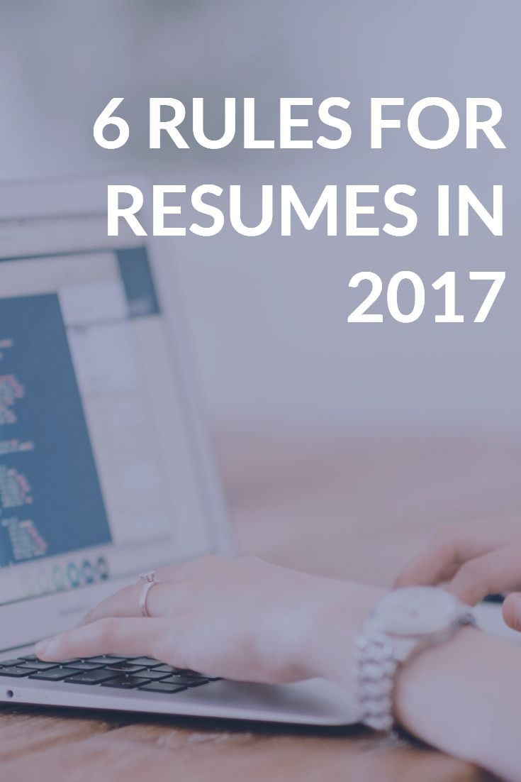Resume Rules for 2017 That You May