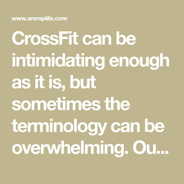 CrossFit can be intimidating enough as it is, but sometimes the terminology can be overwhelming. Our guide gives you the definitions of over 300 terms.