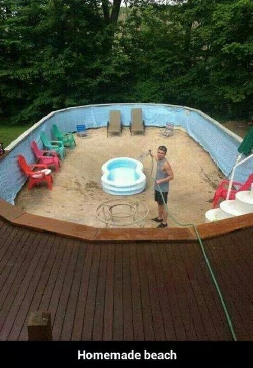 you might be a redneck if your homemade beach is a blow up kiddie pool inside of an above ground