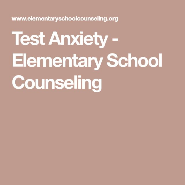 Test Anxiety - Elementary School Counseling