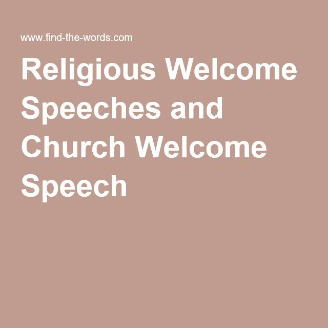 Religious Welcome Speeches And Church Welcome Speech