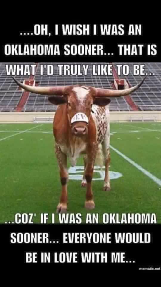 Oh, I wish I was an Oklahoma Sooner.....