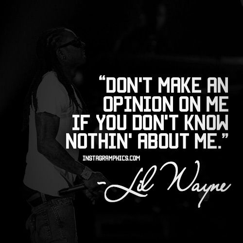 ... Lil Wayne Quote Graphic Quotes Pinterest You think, Bingo and