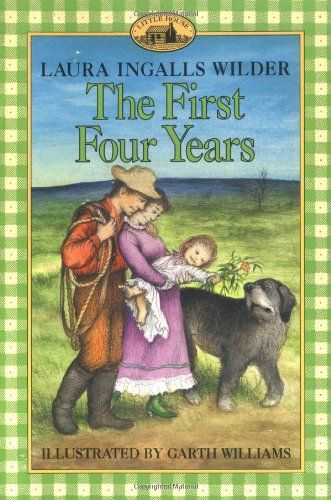 The First Four Years (Little House) by Laura Ingalls Wilder http://www.amazon.com/dp/006440031X/ref=cm_sw_r_pi_dp_NgKkub0CJ9HPN