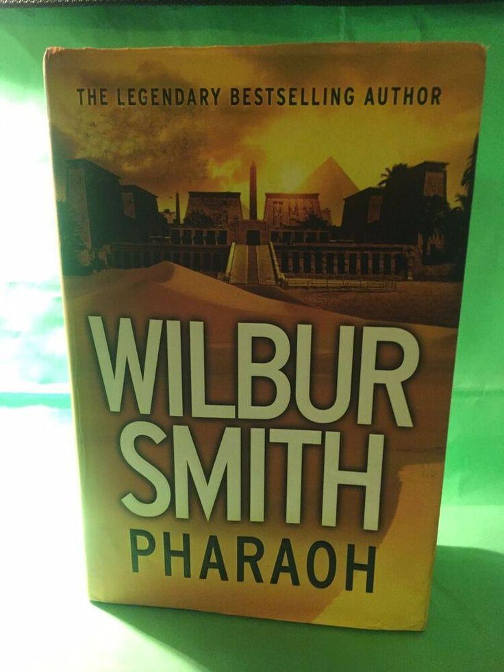 Pharaoh by wilbur smith first edition hardback 2017